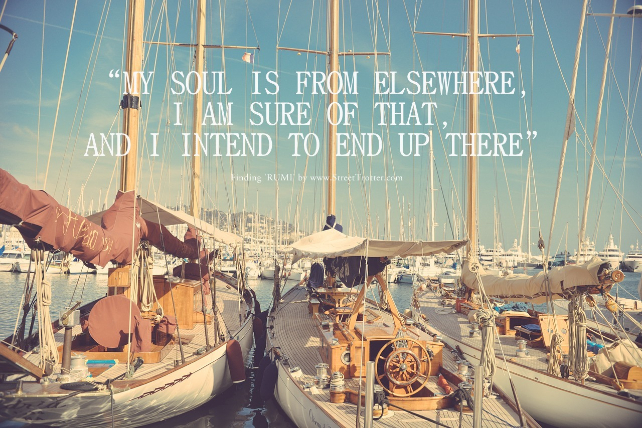 RUMI QUOTE - STREETTROTTER - TRAVEL QUOTE 5