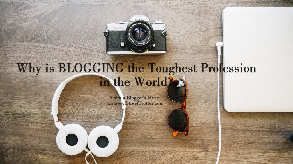 BLOGGING quotes - STREETTROTTER