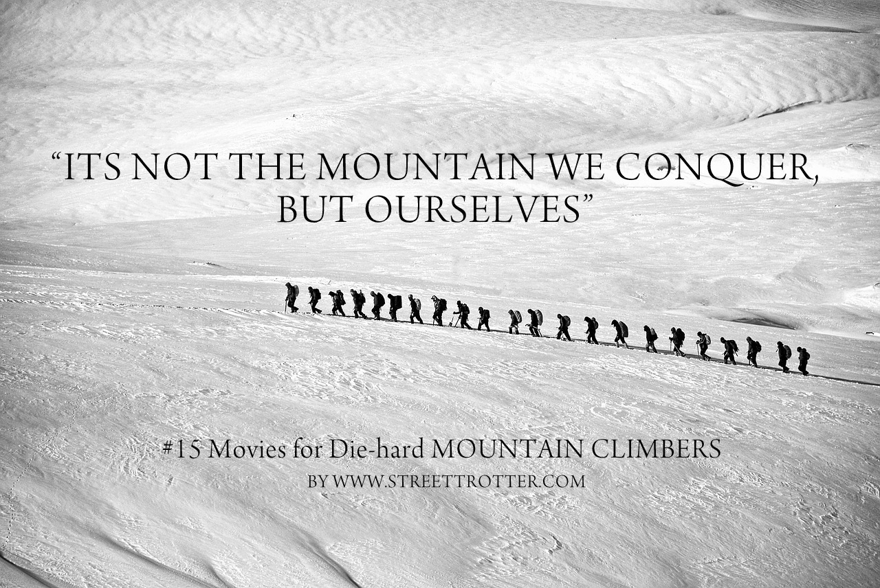 Mountain trekking movies - streettrotter