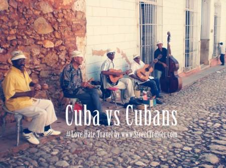 CUBA - #LOVEHATETRAVEL - STREETTROTTER