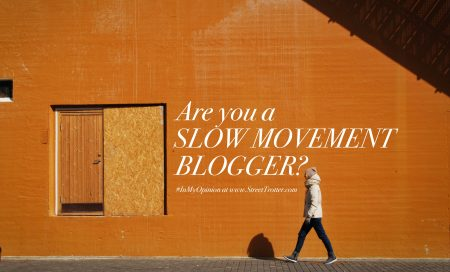streettrotter - slow blogging movement