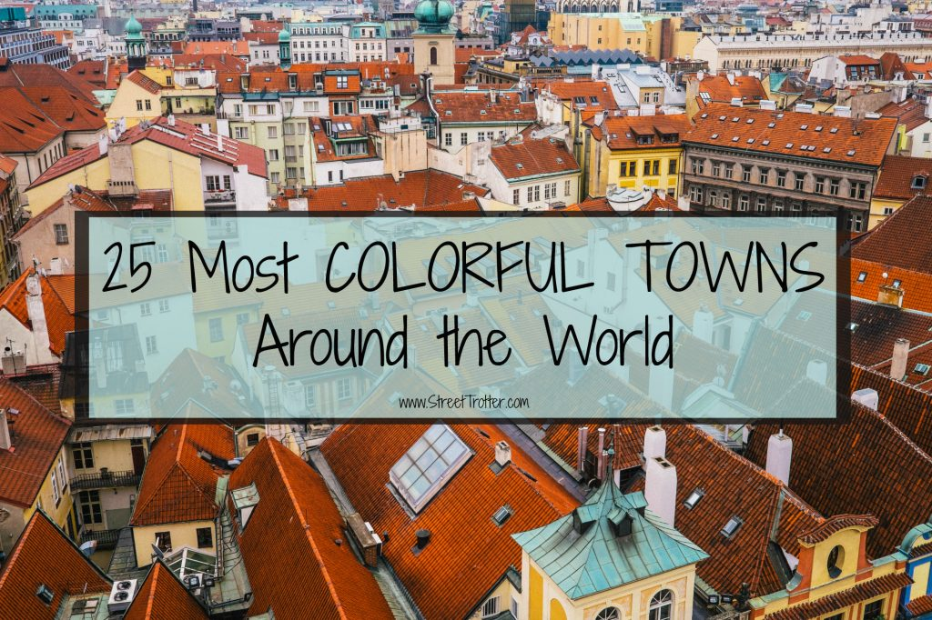colorful towns - streettrotter