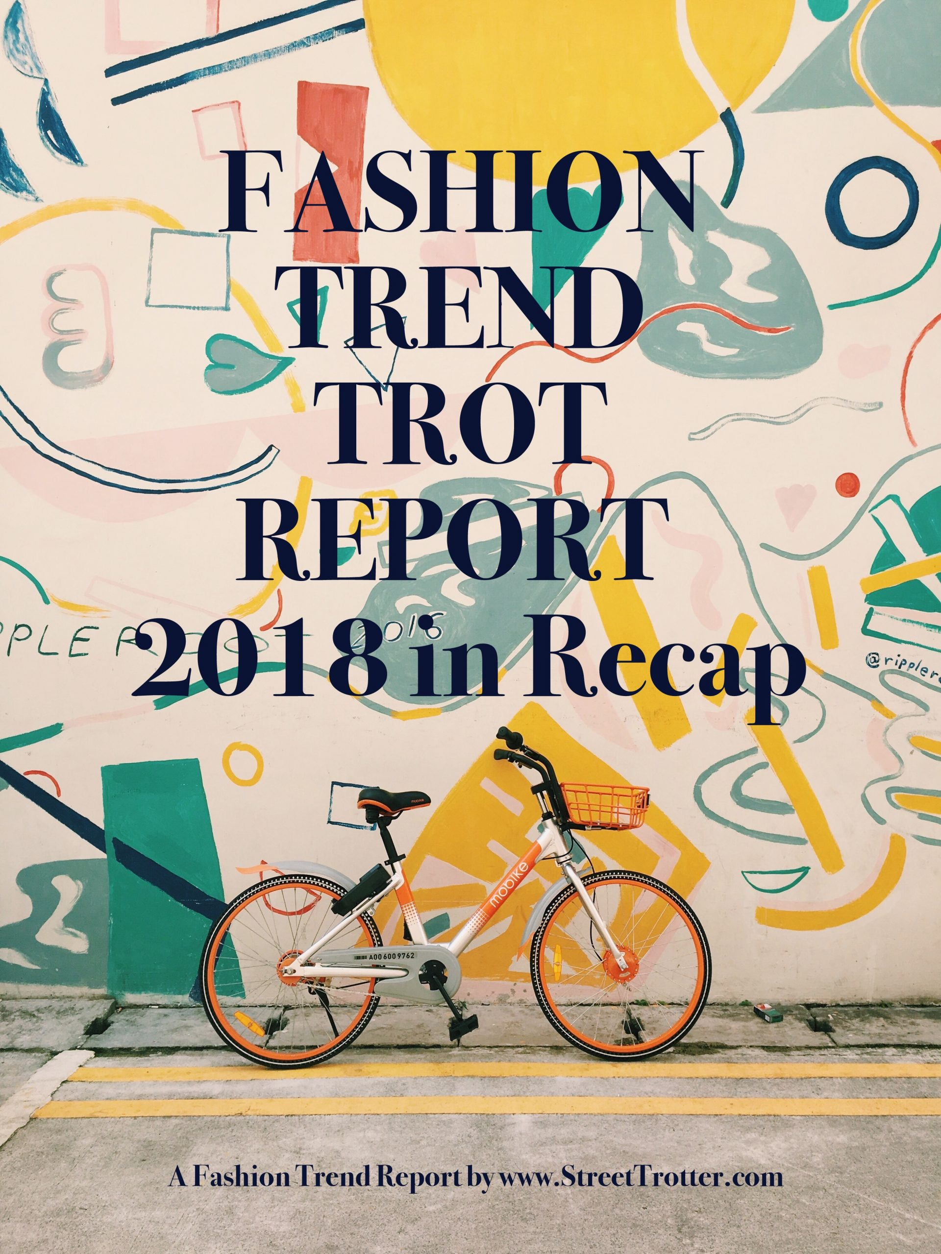 fashion trend report - streettrotter